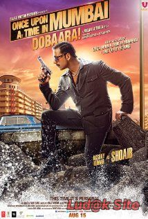 Once Upon a Time in Mumbai Dobaara! (2013) ➩ online sa prevodom